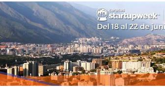 EL STARTUP WEEK LLEGA NUEVAMENTE A CARACAS DEL 18 AL 22 DE JUNIO de 2018