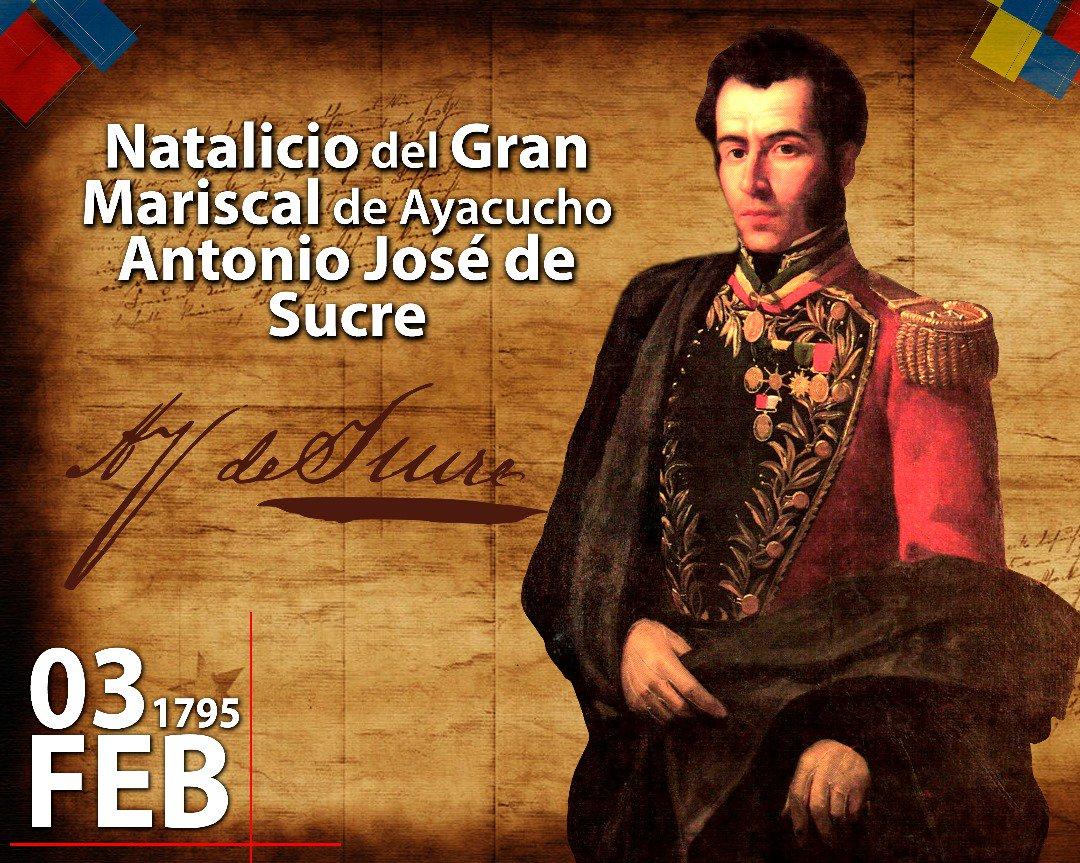 A 223 Años Del Nacimiento De Antonio José De Sucre ícono De