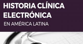 Historia Clínica Electrónica en América Latina