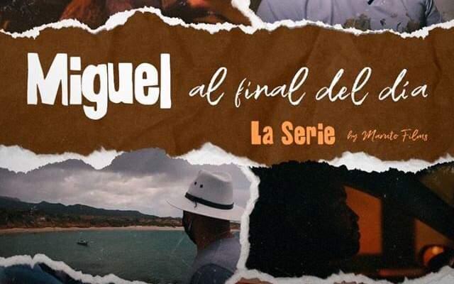 Nacho Serie Miguel al final del dia