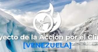 PROYECTO DE ACCION POR EL CLIMA EN VENEZUELA
