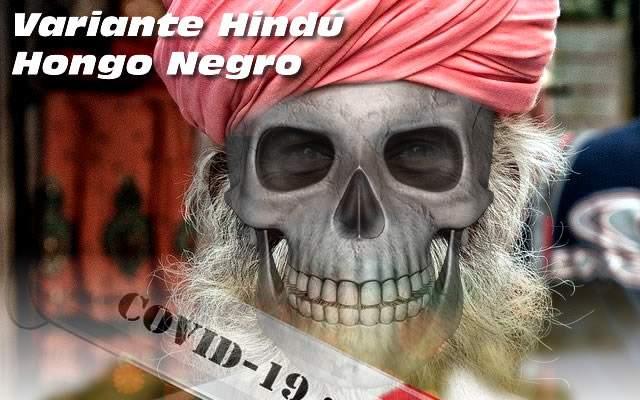 CUALES SON LOS SINTOMAS DE LA VARIANTE HINDU HONGO NEGRO